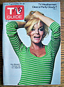 Tv Guide - March 24-30, 1973 - Ann Margret