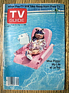 TV Guide - August 1-7, 1981 - Miss Piggy (Image1)