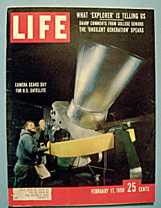 Life Magazine - February 17, 1958 - U.s. Satellite