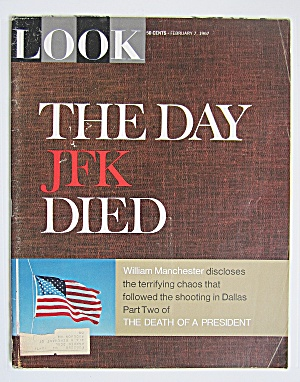 Look Magazine February 7, 1967 Day Jfk Died