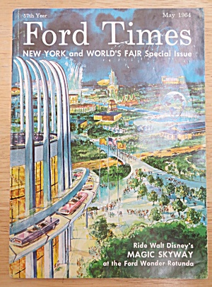 Ford Times Special Issue May 1964 New York World's Fair