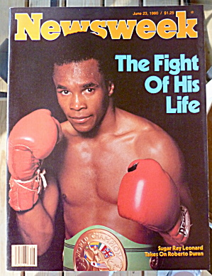 Newsweek Magazine-june 23, 1980-sugar Ray Leonard