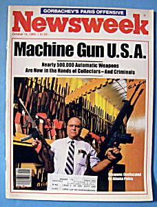 Newsweek Magazine - October 14, 1985 - Machine Gun
