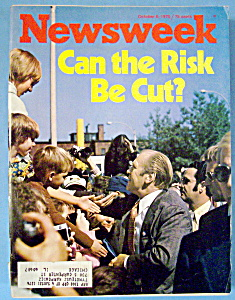 Newsweek Magazine -october 6, 1975- Can The Risk Be Cut
