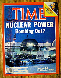 Time Magazine-february 13, 1984-nuclear Power