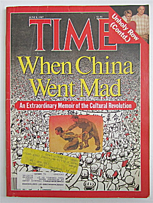 Time Magazine June 8, 1987 When China Went Mad