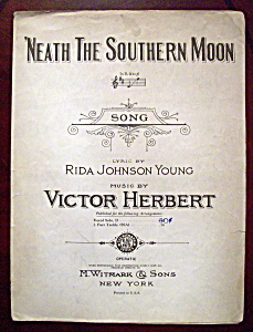 Sheet Music of 1910 'Neath The Southern Moon (Image1)