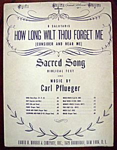 Sheet Music Of 1914 How Long Wilt Thou Forget Me