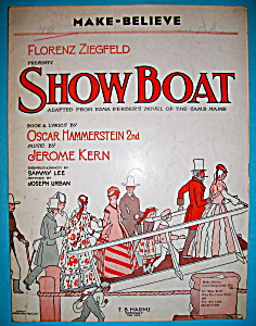 Sheet Music For 1927 Make Believe By Jerome Kern