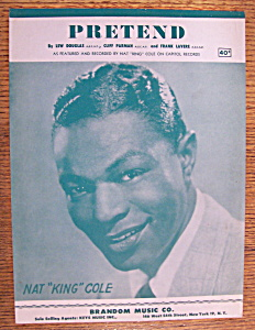 Sheet Music For 1952 Pretend (Nat King Cole)