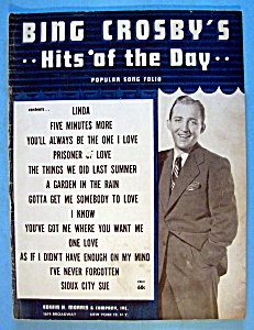 Sheet Music For 1947 Bing Crosby's Hits Of The Day