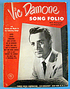 Sheet Music For 1956 Vic Damone Song Folio
