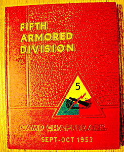 1953 Fifth Armored Division Camp Chaffee, Ark Yearbook (Image1)