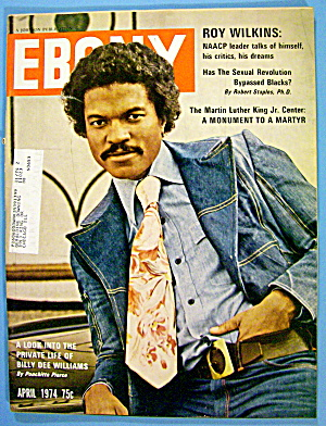 Ebony Magazine-april 1974-billy Dee Williams