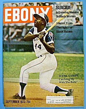 Ebony Magazine-September 1973-Hank Aaron (Image1)
