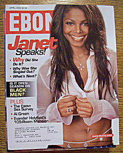 Ebony Magazine - April 2004 - Janet Jackson