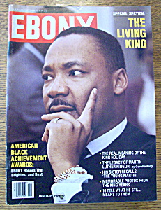 Ebony Magazine - January 1986 - Martin Luther King Jr