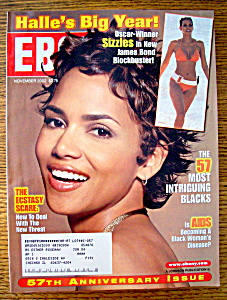 Ebony Magazine - November 2002 - Halle's Big Year