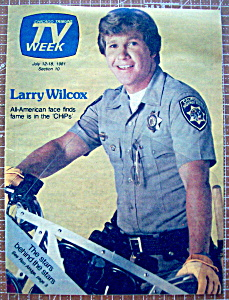 Tv Week July 12-18, 1981 Larry Wilcox