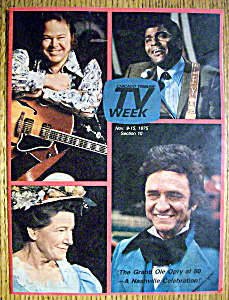 Tv Week November 9-15, 1975 Grand Ole Opry At 50