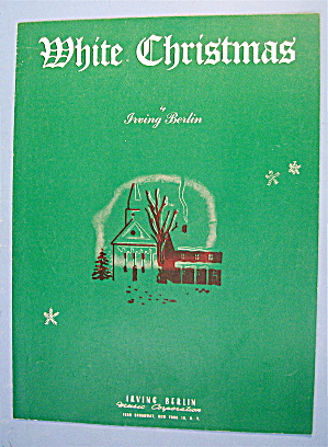 1942 Sheet Music For White Christmas By Irving Berlin