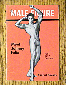 The Male Figure Fall 1957 Johnny Felix - Gay Interest
