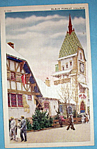 Postcard of Black Forest Village (Century Of Progress) (Image1)