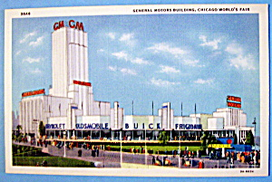 General Motors Building Postcard Chicago World 39 S Fair 1933 Century Of Progress At A Date In Time