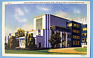 Administration Building Postcard (Century Of Progress) (Image1)