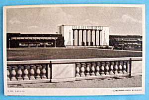 Postcard Of Administration Building-Century Of Progress (Image1)