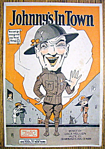 Sheet Music For 1919 Johnny's In Town By Yellen/meyer
