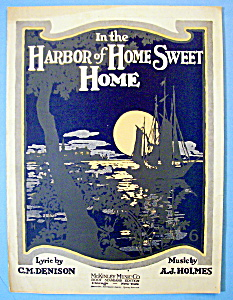 Sheet Music For 1920 In The Harbor Of Home Sweet Home
