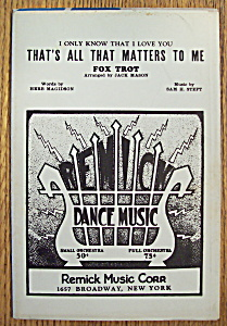 Sheet Music For 1932 That's All That Matters To Me