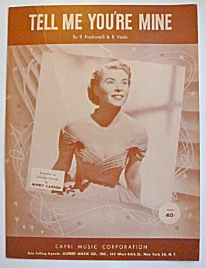 Sheet Music For 1952 Tell Me You're Mine