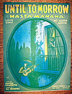 Sheet Music For 1923 Until To-morrow (Hasta Manana)