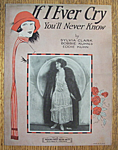 Sheet Music For 1925 If I Ever Cry You'll Never Know