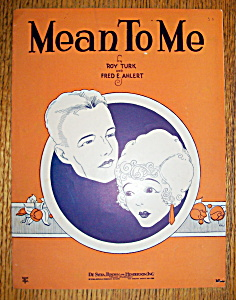 Sheet Music For 1929 Mean To Me