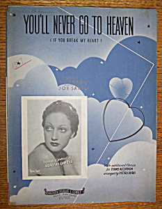 Sheet Music For 1937 You'll Never Go To Heaven