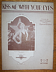 Sheet Music For 1929 Kiss Me With Your Eyes