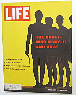 Life Magazine-december 9, 1966-the Draft