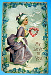 Click here to enlarge image and see more about item 10124: My Love to You Postcard with Lady in Fancy Dress