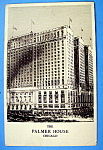 The Palmer House, Chicago Postcard