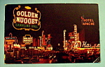 Click to view larger image of Golden Nugget, Las Vegas Postcard (Image1)
