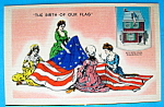 Click to view larger image of The Birth of Our Flag Postcard with Betsy Ross (Image1)