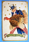 Click to view larger image of Thanksgiving Greetings Postcard w/Uncle Sam & Turkey (Image1)