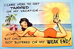 Click here to enlarge image and see more about item 10896: I Came Here To Get Tanned Postcard
