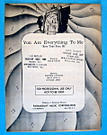 Sheet Music For 1946 You Are Everything To Me