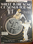 Sheet Music For 1928 Where Is The Song Of Songs For Me