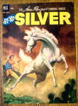 Click to view larger image of Lone Ranger's Famous Horse Silver Cover-Jan-March 1953 (Image1)