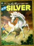 Click to view larger image of Lone Ranger's Famous Horse Silver Cover-Jan-March 1953 (Image2)
